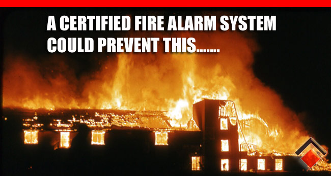 A certified alarm syste prevent this